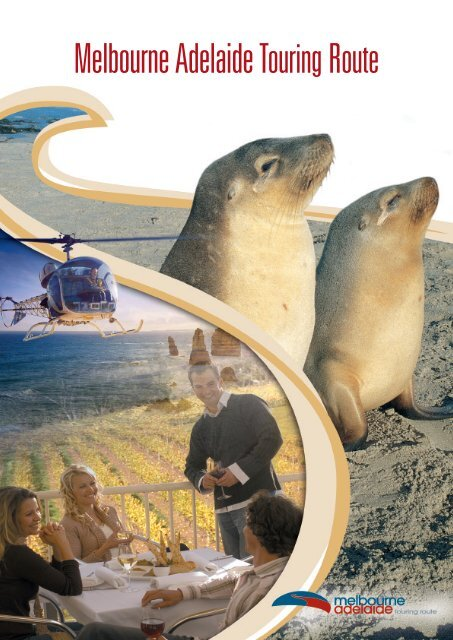 Adelaide to Melbourne touring route brochure - South Australia