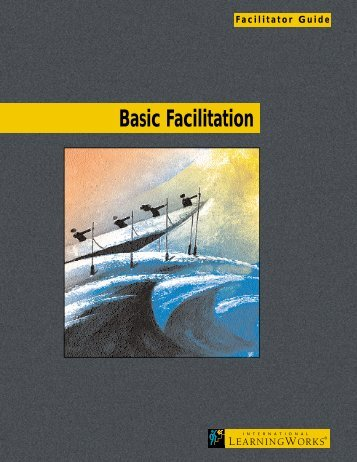 Facilitator Guide: Basic Facilitation - TrainingABC