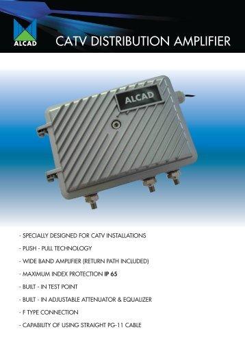 CATV DISTRIBUTION AMPLIFIER - Alcad