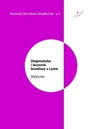 Diagnostyka i leczenie boreliozy z Lyme Wytyczne - Deutsche ...