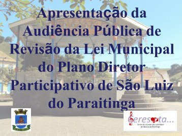 Apresentação do Plano Diretor - Prefeitura Municipal de São Luiz ...