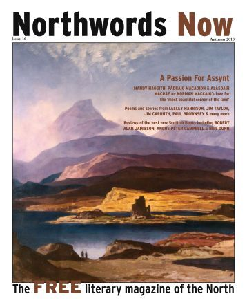 Issue 16 A Passion For Assynt - Northwords Now