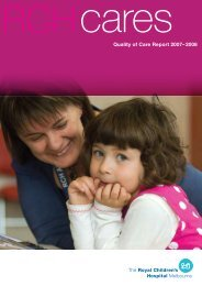 Quality of Care Report 2007– 2008 - The Royal Children's Hospital