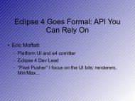 Eclipse 4 Goes Formal: API You Can Rely On - EclipseCon