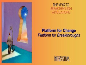 The Keys to Breakthroughs - InterSystems Benelux