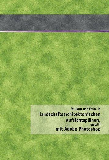 landschaftsarchitektonischen Aufsichtsplänen, mit Adobe Photoshop