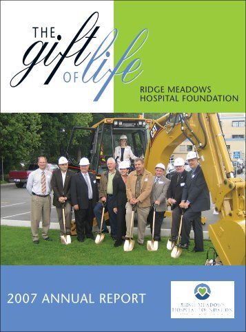 2007 ANNUAL REPORT - Ridge Meadows Hospital Foundation