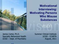 UCSD SCI 2011 Motivational Interviewing Overview - Specialty ...