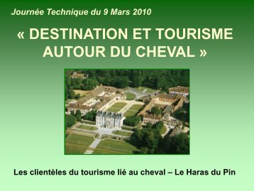 le Haras national du Pin - Atout France