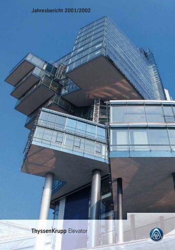 Jahresbericht 2001/2002 - ThyssenKrupp Elevator AG