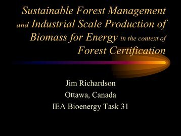 Sustainable Forest Management and Industrial Scale Production of ...