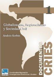 Documento CRIES 1 -Globalización, Regionalismo y Sociedad Civil