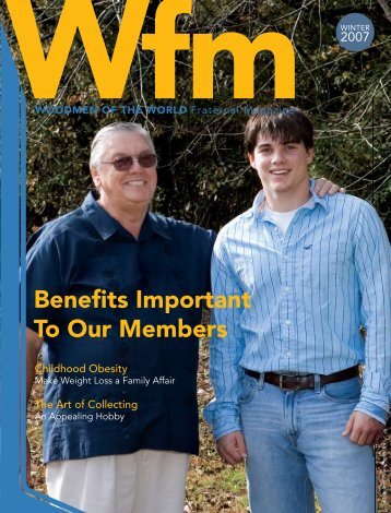 Benefits Important to our members - Woodmen.org