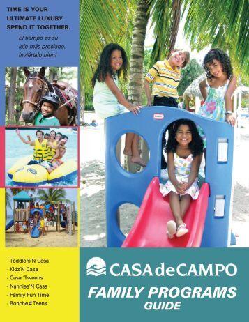 FAMILY PROGRAMS - Casa de Campo