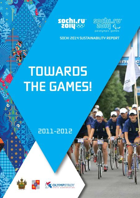 Sochi 2014 Sustainability Report 2011-2012 ENG