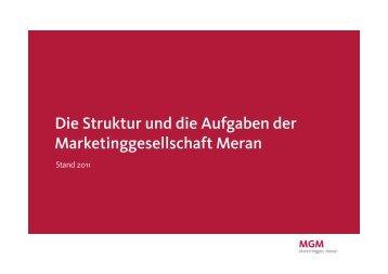 Die Struktur und die Aufgaben der Marketinggesellschaft ... - mgm.bz.it