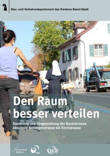 Den Raum besser verteilen - Tiefbauamt - Basel-Stadt