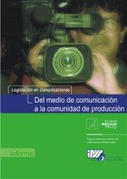 Del Medio de Comunicación a la comunidad de producción