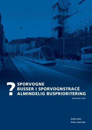 """Rapporten """"Sporvogne, busser i sporvognstracé eller almindelig ..."""