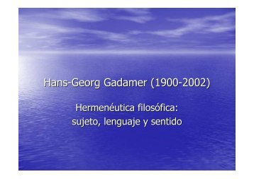 Hans-Georg Gadamer (1900-2002) - Hecho Histórico