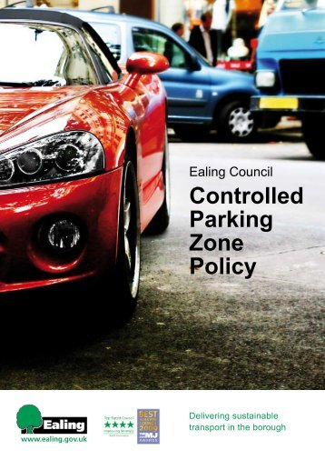 Controlled Parking Zone Policy - Ealing Council