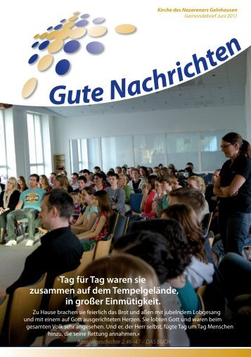 Gute Nachrichten Juni (PDF, 1,80 MB) - Kirche des Nazareners
