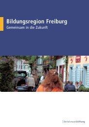 Bildungsregion Freiburg - Bertelsmann Stiftung