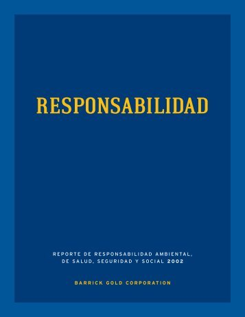 RESPONSABILIDAD - Barrick Gold Corporation