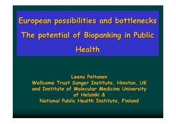European possibilities and bottlenecks The potential of ... - PHGEN