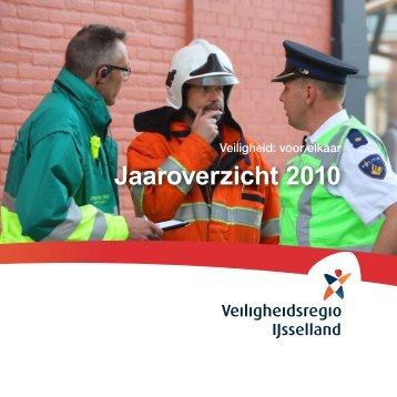 Jaaroverzicht 2010 - Veiligheidsregio IJsselland