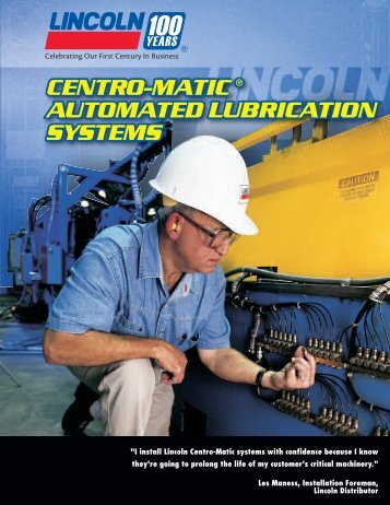 Lincoln Industrial Centro Matic Automated Lubrication Systems