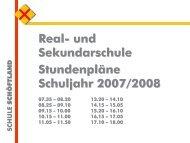 Stundenpläne Schuljahr 2007/2008 Real- und ... - Schule Schöftland