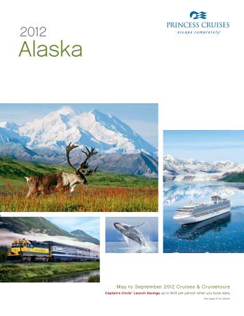 Alaska - OneSource - Princess Cruises