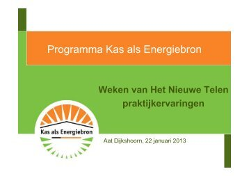Praktijkervaringen Het Nieuwe Telen - Energiek2020