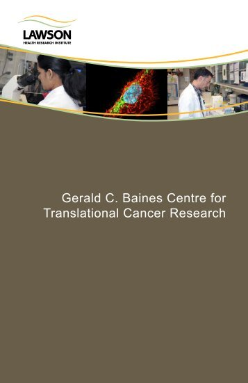 Gerald C. Baines Centre for Translational Cancer Research