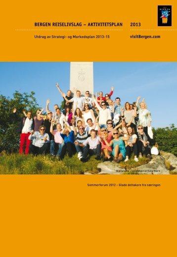 2013 BERGEN REISELIVSLAG – AKTIVITETSPLAN - visitBergen