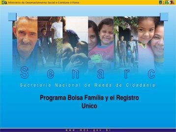 Programa Bolsa Família y el Registro Unico - Mesa de Concertación ...