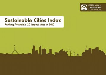 2010 SuStainable citieS index - Australian Conservation Foundation