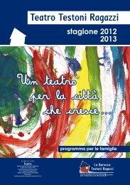 Scarica il file - Teatro Testoni Ragazzi