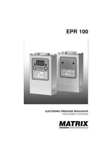 Matrix series EPR 100 Electronic Pressure Regulator