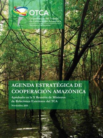 AGENDA ESTRATÉGICA DE COOPERACIÓN AMAZÓNICA - OTCA