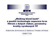 Walking blood bank a použití technologie separace krve