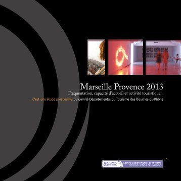 Marseille Provence 2013.pdf - Accueil - Bouches du Rhône