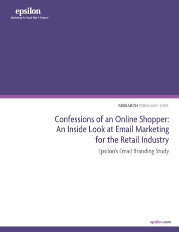 Confessions of an Online Shopper: An Inside Look at ... - Epsilon