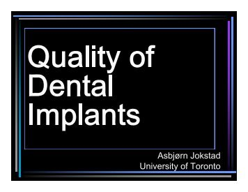 Quality of Implants