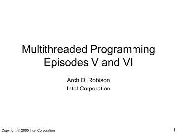 Multithreaded Programming Episodes V and VI - Polaris