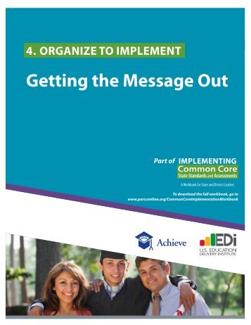 Organize to Implement: Getting the Message Out - Achieve