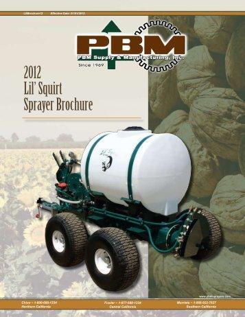 2012 Lil' Squirt Sprayer Brochure - PBM Supply & Mfg.