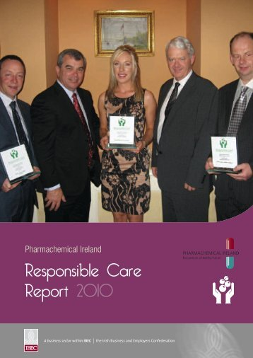 Responsible Care Report 2010 - Pharmachemical Ireland