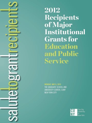 2012 Recipients of Major Institutional Grantsfor Education ... - CUNY